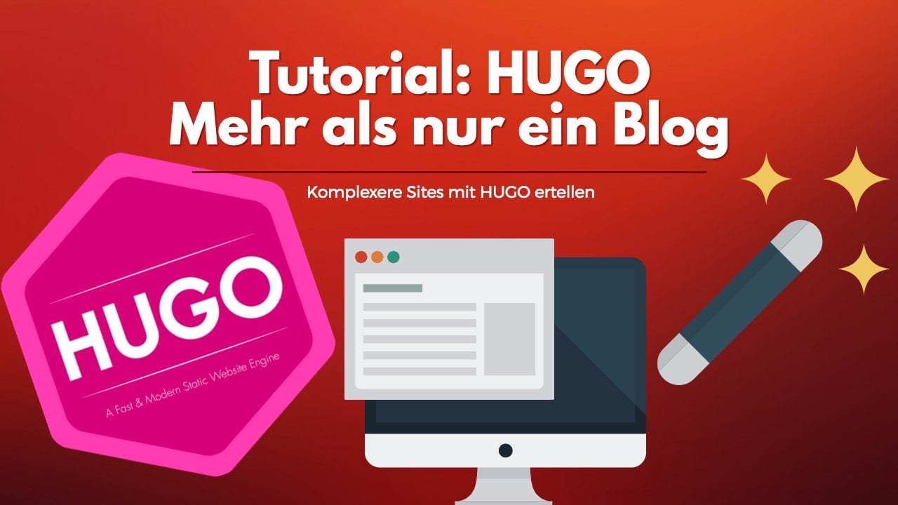 Video: Mehr als nur Blog mit dem static site generator HUGO (Tutorial) 1